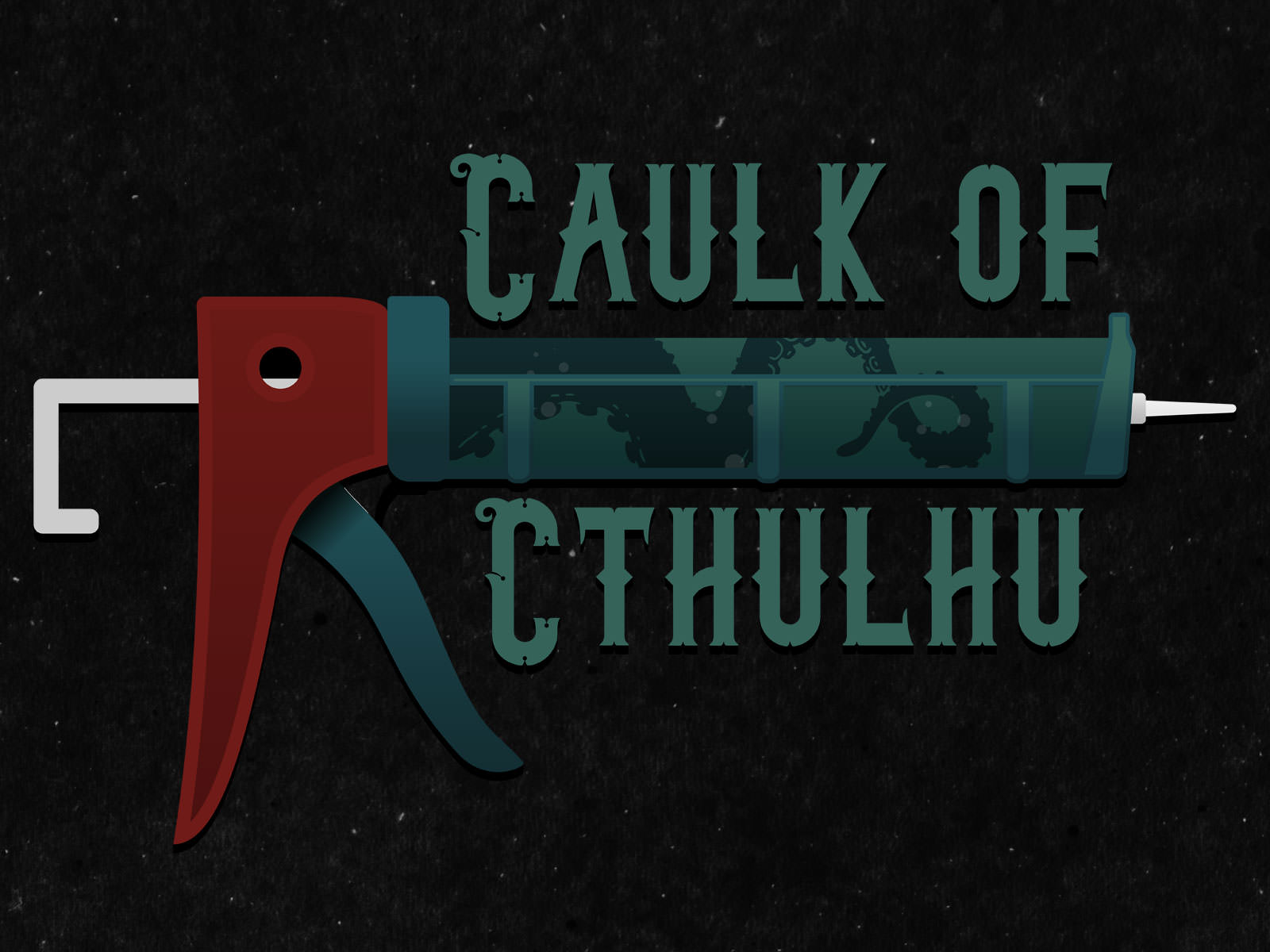 caulk of cthulhu top - The Caulk of Cthulhu caulk of cthulhu top - Graphic design
